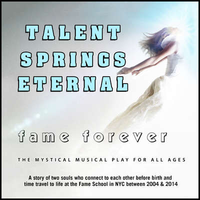 Talent Springs Eternal: Fame Forever Audiobook, by David De Silva
