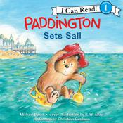 Paddington Sets Sail, by Michael Bond