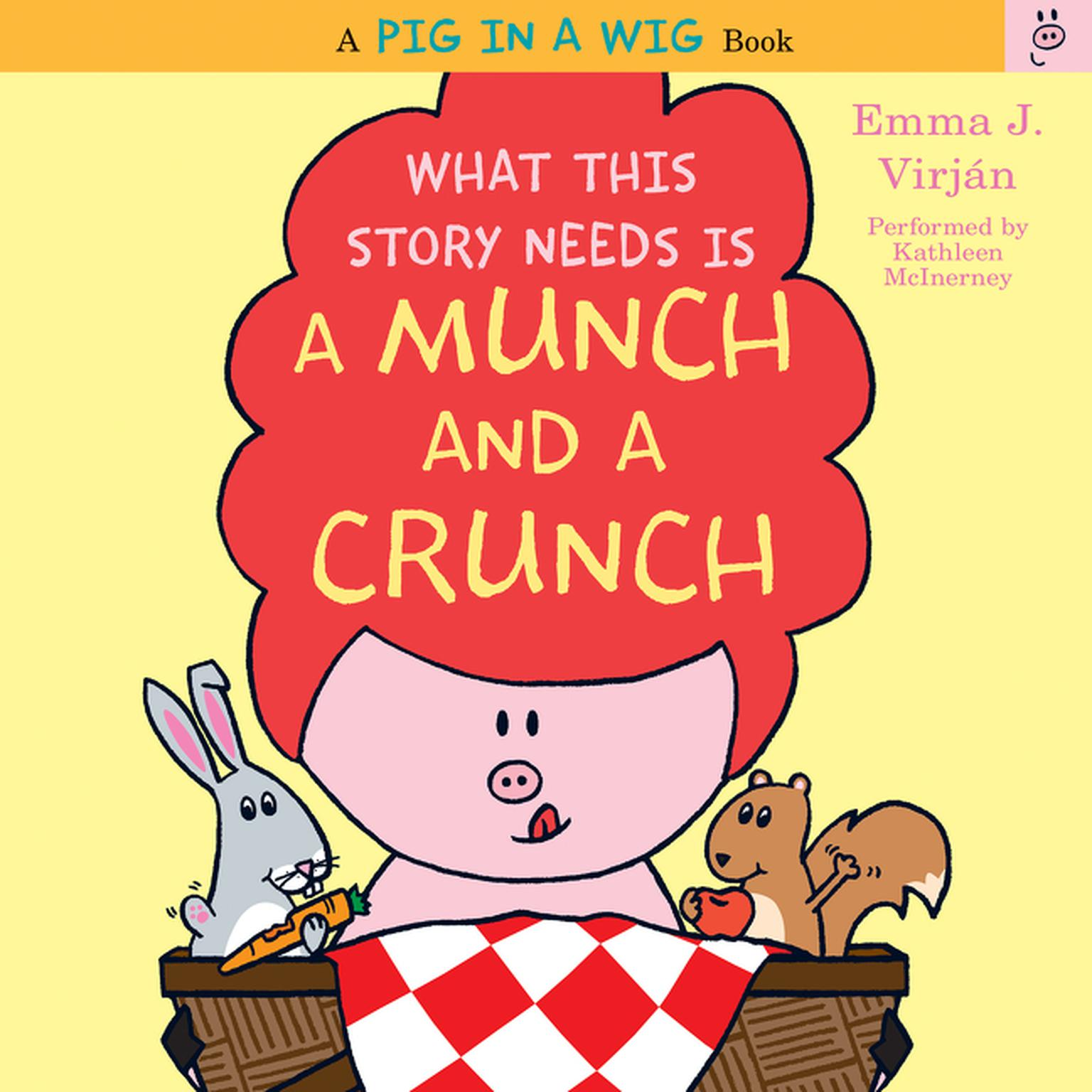 Printable What This Story Needs Is a Munch and a Crunch Audiobook Cover Art