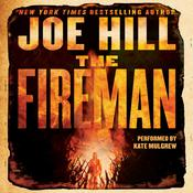 The Fireman: A Novel Audiobook, by Joe Hill