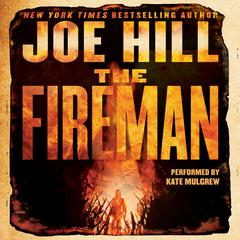 The Fireman: A Novel Audiobook, by Joe Hill