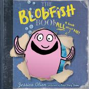 The Blobfish Book Audiobook, by Jessica Olien