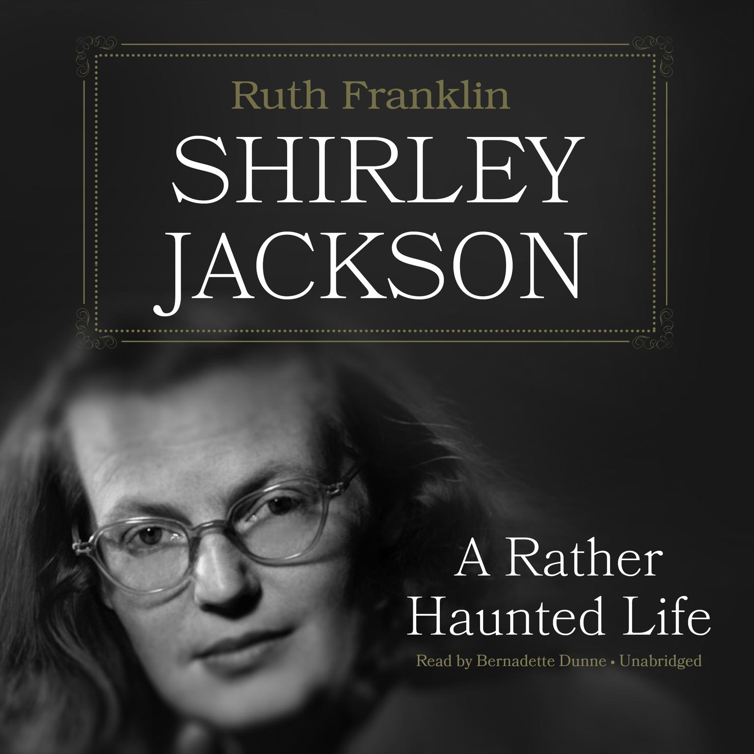 Printable Shirley Jackson : A Rather Haunted Life Audiobook Cover Art