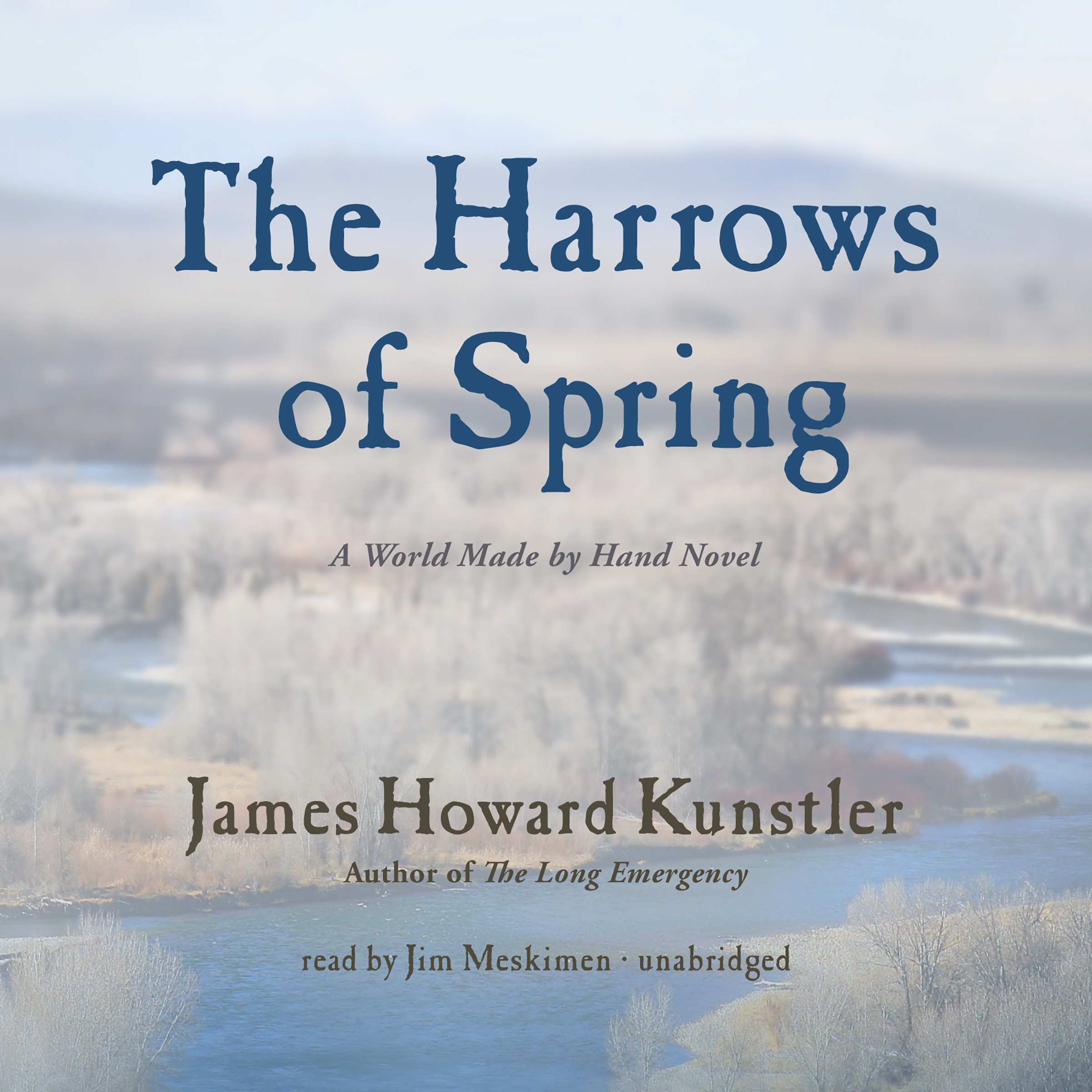 Printable The Harrows of Spring: A World Made by Hand Novel Audiobook Cover Art