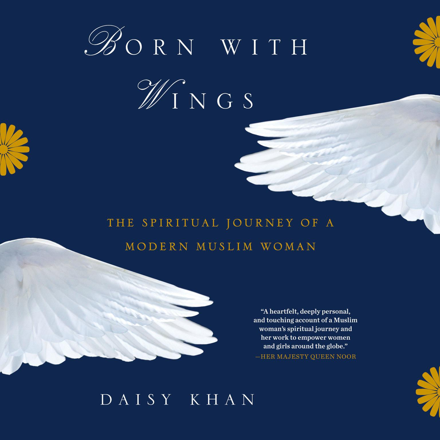 Printable Born with Wings: The Spiritual Journey of a Modern Muslim Woman Audiobook Cover Art