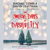 The Twelve Days of Dash & Lily Audiobook, by Rachel Cohn, David Levithan