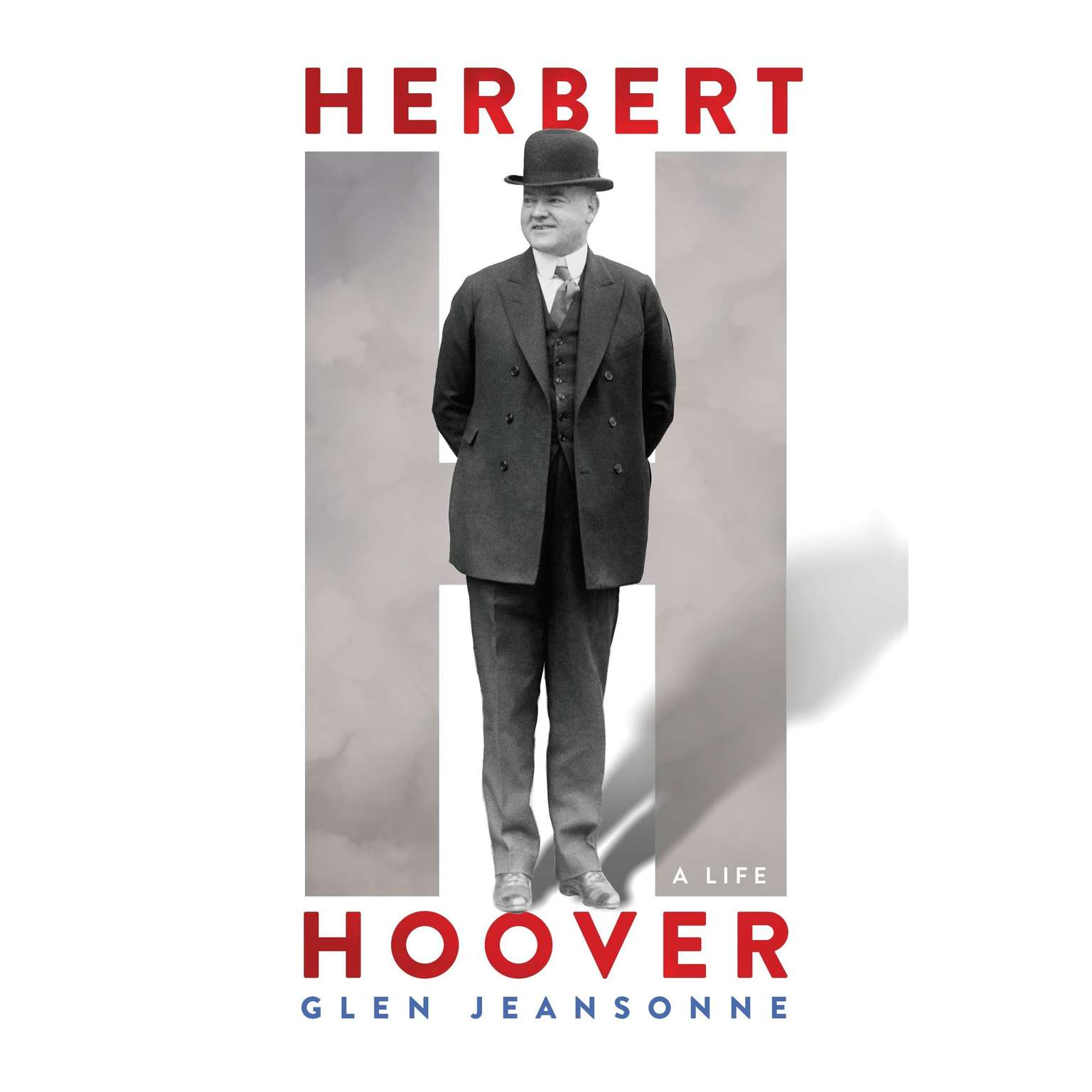 Printable Herbert Hoover: A Life Audiobook Cover Art