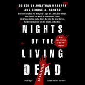 Nights of the Living Dead: An Anthology Audiobook, by Jonathan Maberry