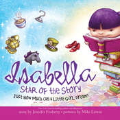 Isabella: Star of the Story: Just How Much Can a Little Girl Dream? Audiobook, by Jennifer Fosberry