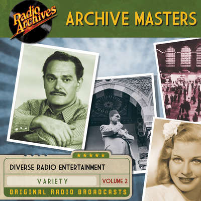 Archive Masters, Volume 2 Audiobook, by Dreamscape Media