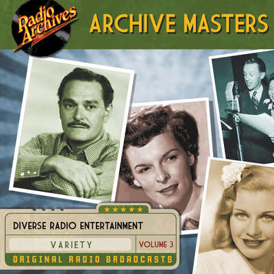 Archive Masters, Volume 3 Audiobook, by Dreamscape Media