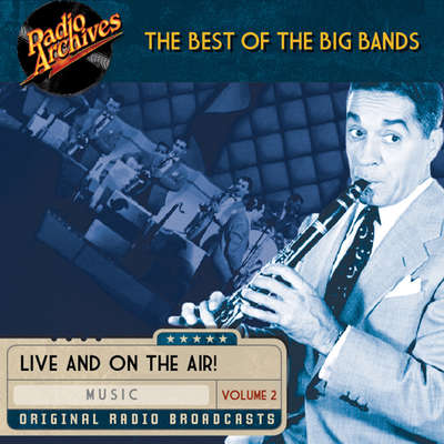 Best of the Big Bands, Volume 2 Audiobook, by various authors