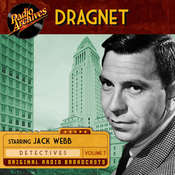Dragnet, Volume 7 Audiobook, by Jack Webb