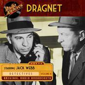 Dragnet, Volume 8 Audiobook, by Jack Webb, Hollywood 360