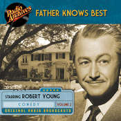 Father Knows Best, Volume 2 Audiobook, by Robert Young