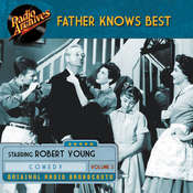Father Knows Best, Volume 3 Audiobook, by Robert Young