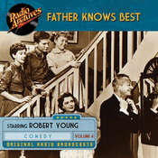 Father Knows Best, Volume 4 Audiobook, by Robert Young