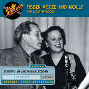 Fibber McGee and Molly, the Lost Episodes, Volume 1 Audiobook, by Jim Jordan