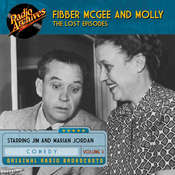 Fibber McGee and Molly, the Lost Episodes, Volume 3, by Jim Jordan