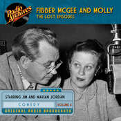 Fibber McGee and Molly, the Lost Episodes, Volume 4, by Jim Jordan