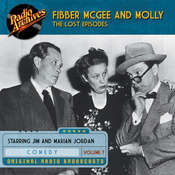 Fibber McGee and Molly, the Lost Episodes, Volume 7, by Jim Jordan