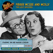 Fibber McGee and Molly, the Lost Episodes, Volume 10, by Jim Jordan