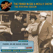 Fibber McGee and Molly Show: The 1939–1940 Season Audiobook, by Jim Jordan