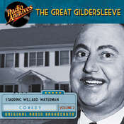 Great Gildersleeve, Volume 2 Audiobook, by Willard Waterman