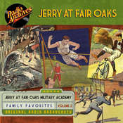 Jerry at Fair Oaks, Volume 2, by Dreamscape Media