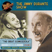 Jimmy Durante Show, Volume 2, by Dreamscape Media