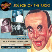 Jolson on the Radio Audiobook, by Dreamscape Media