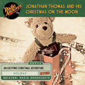 Jonathan Thomas and his Christmas on the Moon Audiobook, by Dreamscape Media