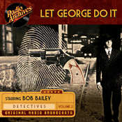 Let George Do It, Volume 2 Audiobook, by Dreamscape Media