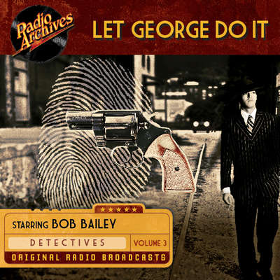 Let George Do It, Volume 3 Audiobook, by Dreamscape Media