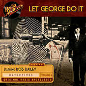 Let George Do It, Volume 4 Audiobook, by Dreamscape Media