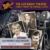 Lux Radio Theatre, Comedy Tonight:  The Screwball Classics Audiobook, by Dreamscape Media