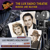 Lux Radio Theatre, Murder and Mayhem, by Dreamscape Media