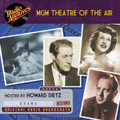 MGM Theatre of the Air Audiobook, by Dreamscape Media