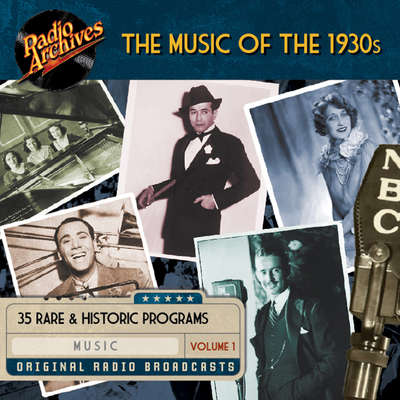 Music of the 1930s, Volume 1 Audiobook, by various authors