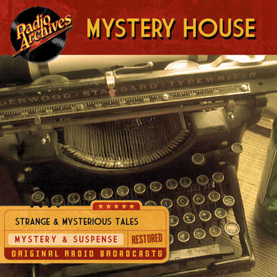 Mystery House Audiobook, by various authors