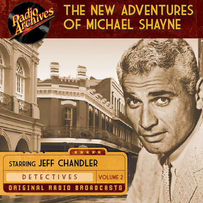 New Adventures of Michael Shayne, Volume 2 Audiobook, by various authors