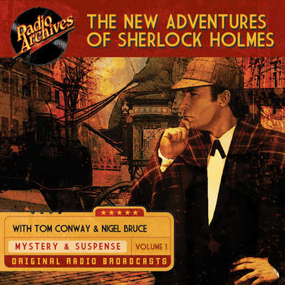 New Adventures of Sherlock Holmes, Volume 1 Audiobook, by various authors