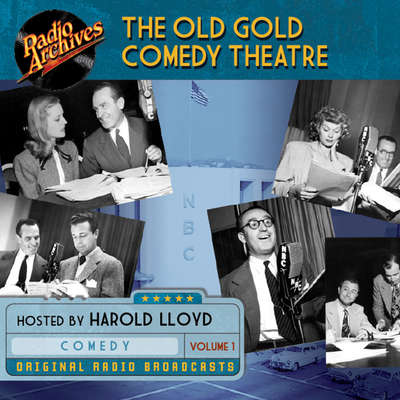 Old Gold Comedy Theatre, Volume 1 Audiobook, by various authors
