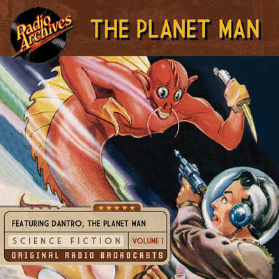 Planet Man, Volume 1 Audiobook, by various authors