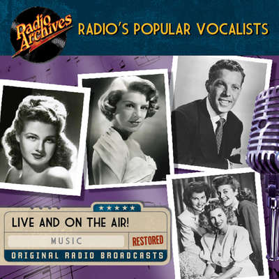 Radios Popular Vocalists Audiobook, by various performers