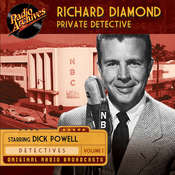 Richard Diamond, Private Detective, Volume 1, by various authors