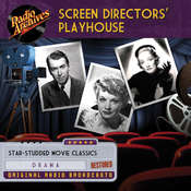 Screen Directors Playhouse Audiobook, by various authors