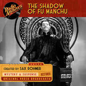 The Shadow of Fu-Manchu Audiobook, by Sax Rohmer