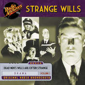 Strange Wills, Volume 1 Audiobook, by various authors