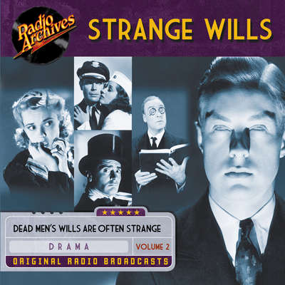 Strange Wills, Volume 2 Audiobook, by various authors